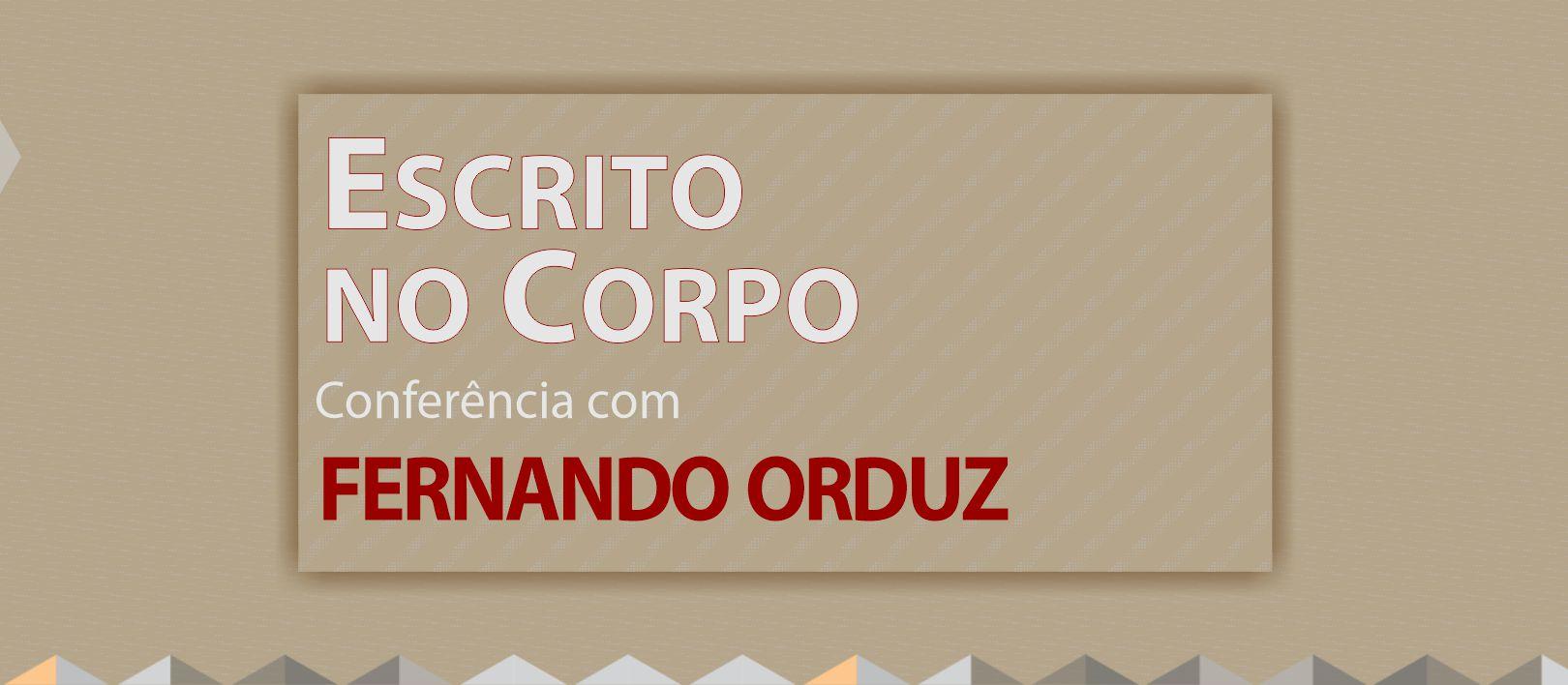 Conferência com Fernando Orduz